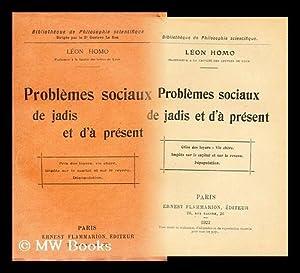 Problemes sociaux de jadis et d'a present: Homo, Leon Pol (1872-1957)