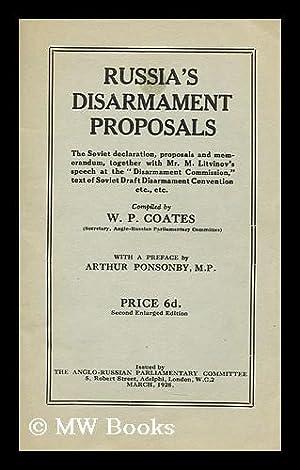 Russia's disarmament proposals : the Soviet declaration, proposals and memorandum, together ...