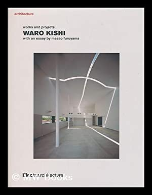 Architecture : works and projects : Waro: Kishi, Waro (1950-