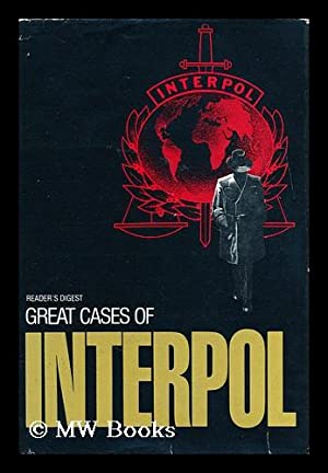 Great cases of Interpol / selected by: Great cases of