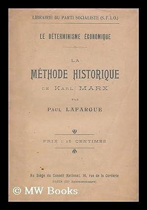 Le determinisme economique : la methode historique de Karl Marx: Lafargue, Paul (1842-1911)