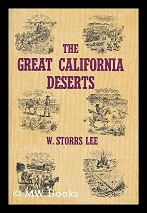 The great California deserts. Illus. by Edward: Lee, W. Storrs