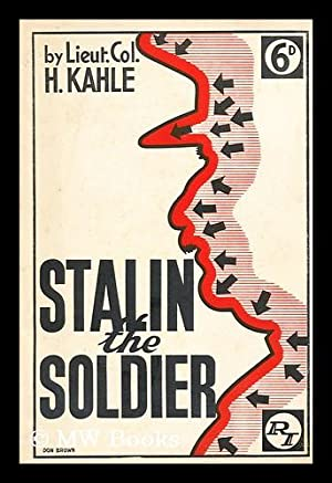 Stalin the soldier: Kahle, Hans