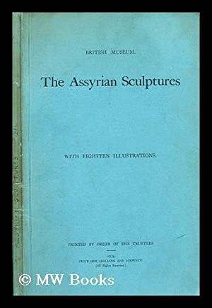 The Assyrian sculptures: Gadd, C. J.