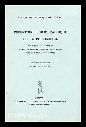 Repertoire bibliographique de la philosophie: Societe philosophique de Louvain