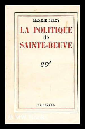 La politique de Sainte-Beuve: Leroy, Maxime