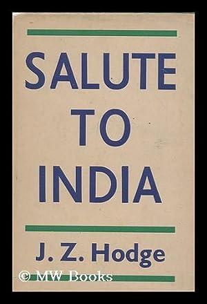 Salute to India / by J.Z. Hodge: Hodge, John Z.