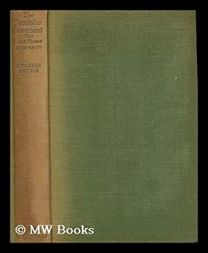 The Jacobite movement : the last phase: Petrie, Charles (1895-1977)