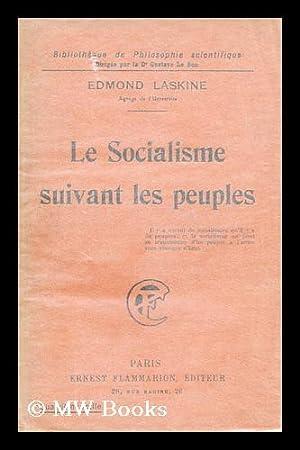 Le Socialisme suivant les peuples: Laskine, Edmond (1890-)