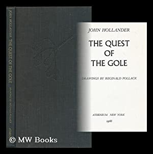 The quest of the Gole / John Hollander ; drawings by Reginald Pollack: Hollander, John