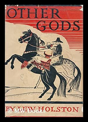 Other gods : a novel / by: Holston, Lew (1901-)