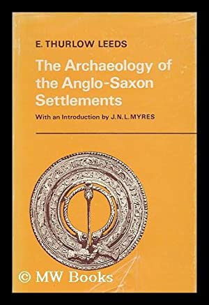 The archaeology of the Anglo-Saxon settlements /: Leeds, E. Thurlow