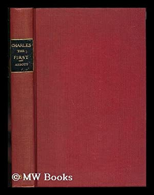 History of King Charles the First of England / by Jacob Abbott ; with Engravings: Abbott, ...
