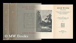 Hugh Wynne, Free Quaker, Sometime Brevet Lieutenant-Colonel: Mitchell, Silas Weir