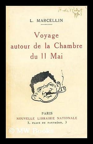 Voyage autour de la Chambre du Cartel des gauches: Marcellin, L.