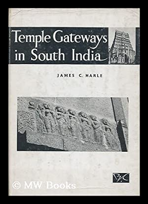 Temple gateways in south India : the architecture and iconography of the Cidambaram gopuras / ...