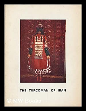 The Turcoman of Iran: Abbot Hall Art Gallery, Cumbria