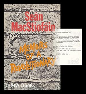 Memoirs of a revolutionary / Sean MacStiofain: MacStiofain, Sean (1928-2001)
