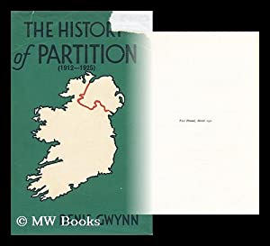 The history of partition (1912-1925) / by: Gwynn, Denis (1893-?)