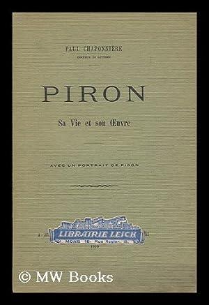 Piron : sa vie et son oeuvre / Paul Chaponniere: Chaponniere, Paul (1883- )