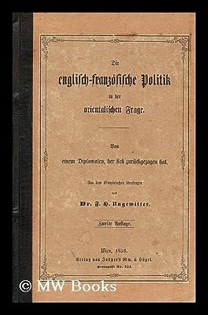 Englisch franzosische politik: Ungewitter, F. H.
