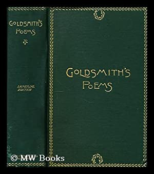 Poems, plays and essays, by Oliver Goldsmith with an introductory essay by Henry T. Tuckerman.: ...