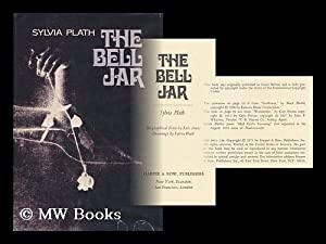 The bell jar / Sylvia Plath ; biographical note by Lois Ames, drawings by Sylvia Plath: Plath,...