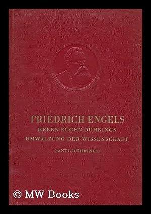 Herrn Eugen Duhrings Umwalzung der Wissenschaft. Anti-Duhring: Engels, Friedrich (1820-1895)