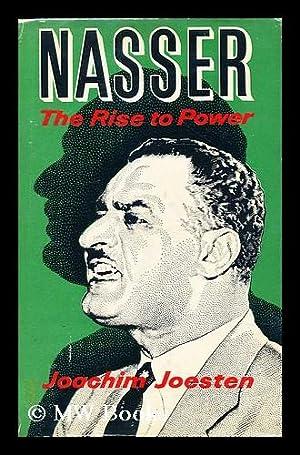 Nasser: the rise to power: Joesten, Joachim