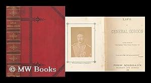 Life of General Gordon / by the: Farningham, Marianne (1834-1909)