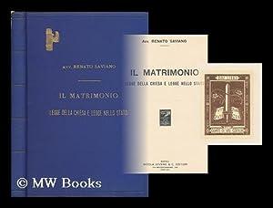Il matrimonio : legge della chiesa e legge nello stato: Saviano, Renato