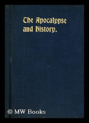 The Apocalypse and history : the book: Boulton, William Henry