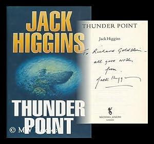 Thunder point / Jack Higgins: Higgins, Jack, (1929- )