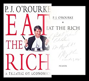 Eat the rich: O'Rourke, P. J.