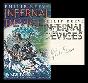 Infernal devices / Philip Reeve: Reeve, Philip
