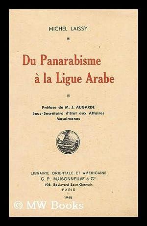 Du panarabisme a la Ligue arabe: Laissy, Michel