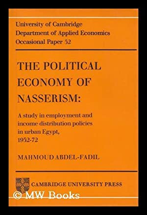The political economy of Nasserism : a: Abdel-Fadil, Mahmoud