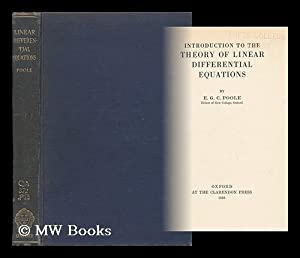 Introduction to the Theory of Linear Differential Equations: Poole, E. G. C.