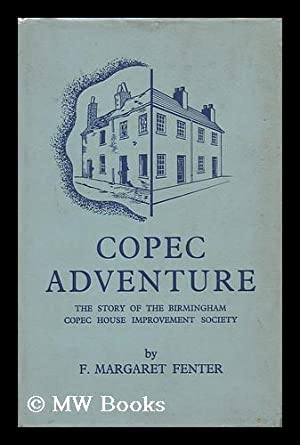 Copec adventure : the story of Birmingham: Fenter, F. Margaret