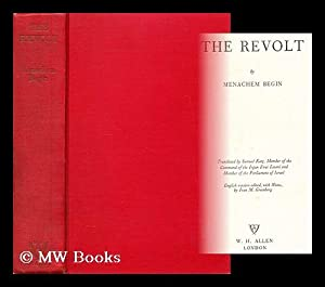 The revolt / Menachem Begin ; translated: Begin, Menachem