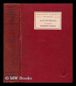 Herr eugen duhrings: Revolution in science (anti-duhring): Engels, Frederick