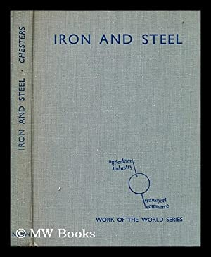 Iron and steel / J. H. Chesters: Chesters, J. H. (John Hugh)