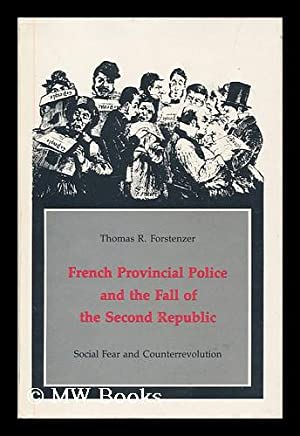 French provincial police and the fall of: Forstenzer, Thomas R.