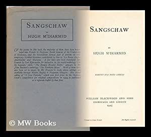 Sangschaw: MacDiarmid, Hugh (1892-1978)