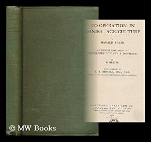 "Co-operation in Danish agriculture / by Harald Faber ; an English adaptation of ""..."