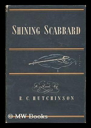 Shining Scabbard: Hutchinson, R. C.