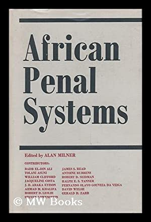 African Penal Systems; Edited by Alan Milner: Milner, Alan