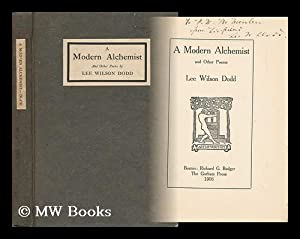A Modern Alchemist, and Other Poems: Dodd, Lee Wilson (1879-1933)
