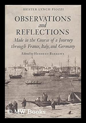 Observations and Reflections : Made in the Course of a Journey through France, Italy, and Germany &...
