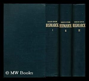 Bismarck: Eyck, Erich (1878-1964)